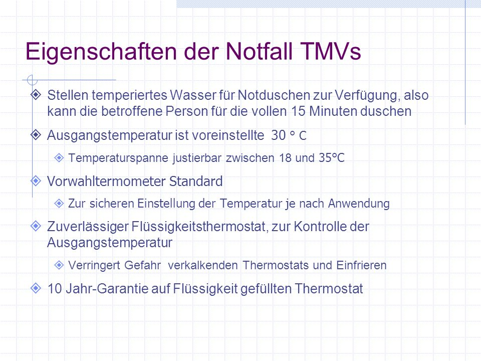Eigenschaften der Notfall TMVs