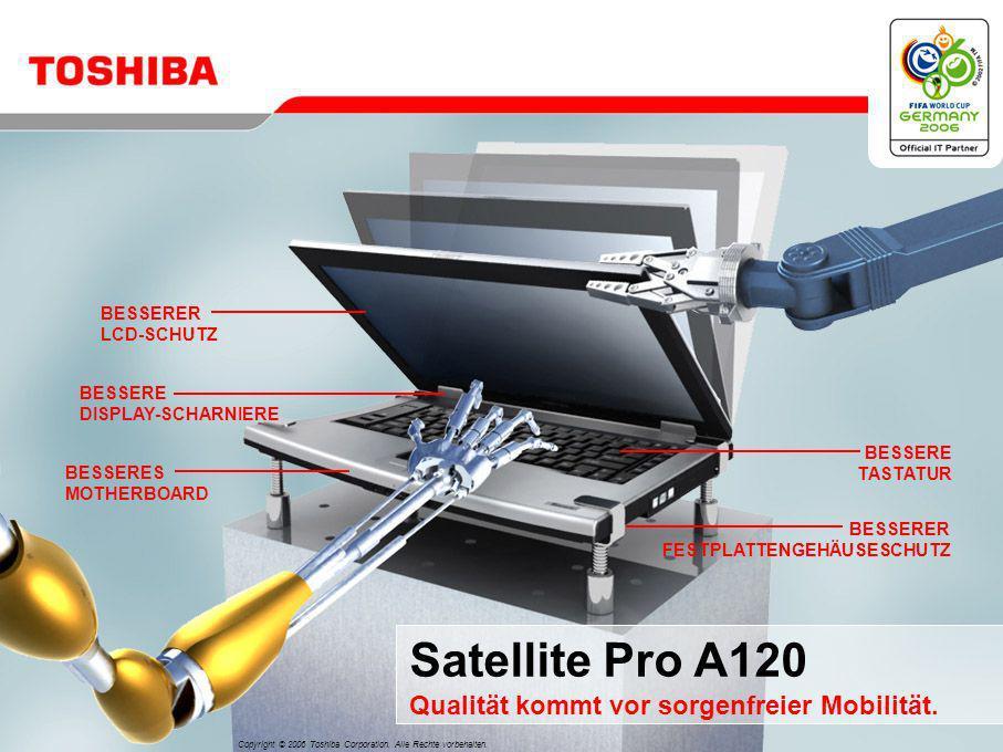 Satellite Pro A120 Qualität kommt vor sorgenfreier Mobilität.