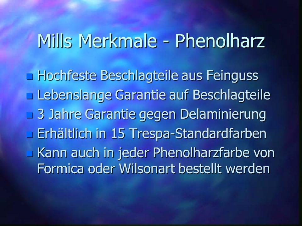 Mills Merkmale - Phenolharz