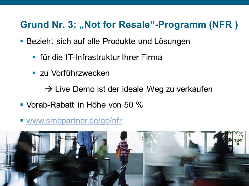 "Grund Nr. 3: ""Not for Resale -Programm (NFR )"