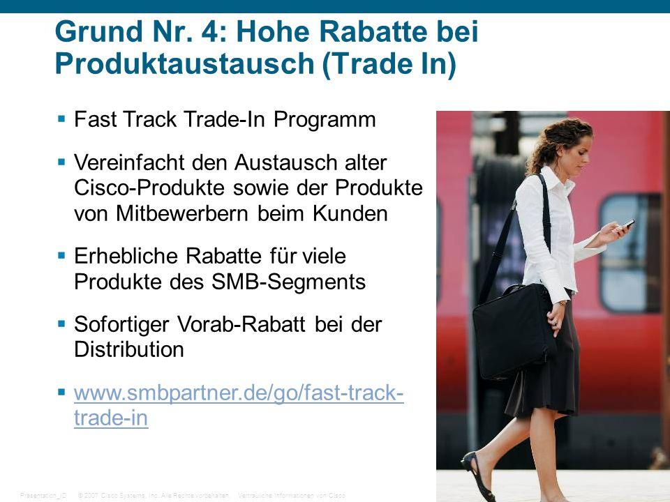 Grund Nr. 4: Hohe Rabatte bei Produktaustausch (Trade In)