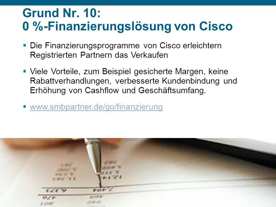 Grund Nr. 10: 0 %-Finanzierungslösung von Cisco