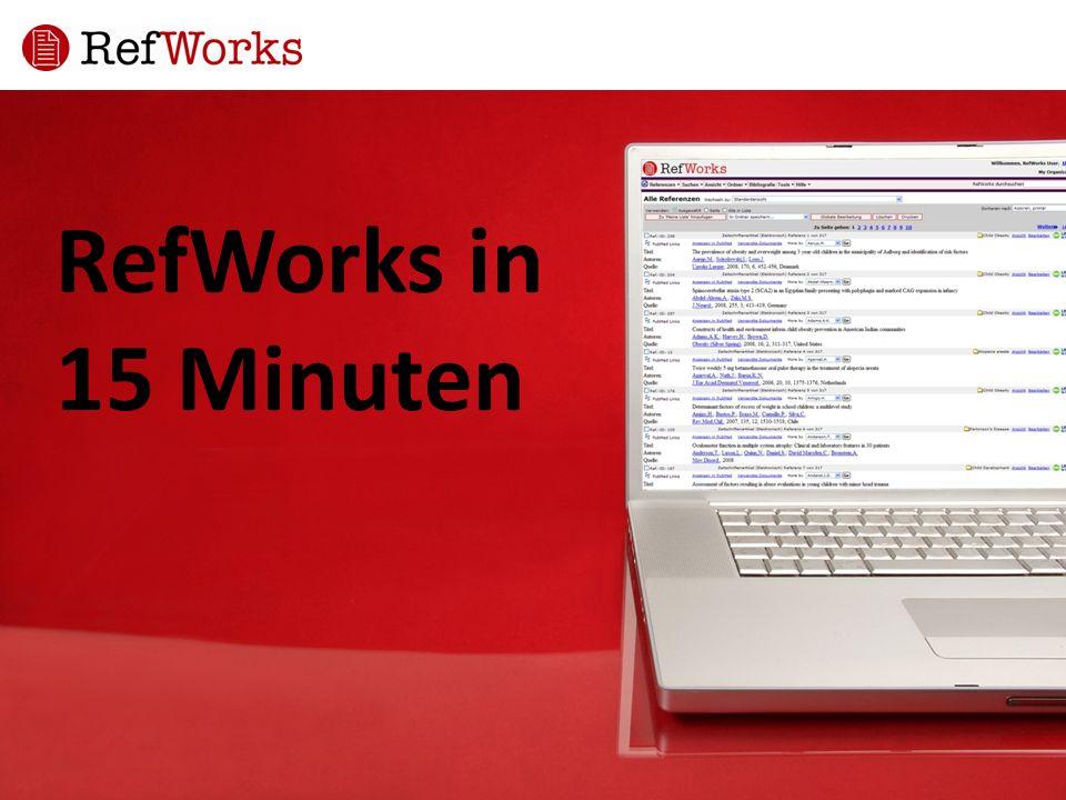 RefWorks in 15 Minuten
