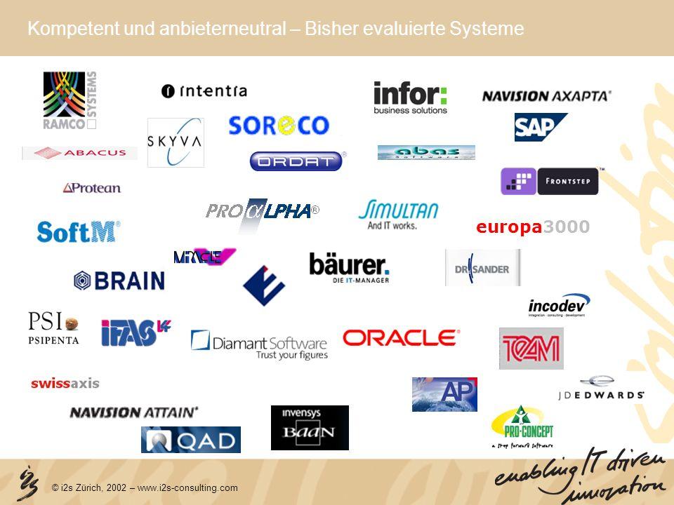 Kompetent und anbieterneutral – Bisher evaluierte Systeme