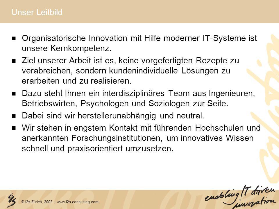 Unser Leitbild Organisatorische Innovation mit Hilfe moderner IT-Systeme ist unsere Kernkompetenz.