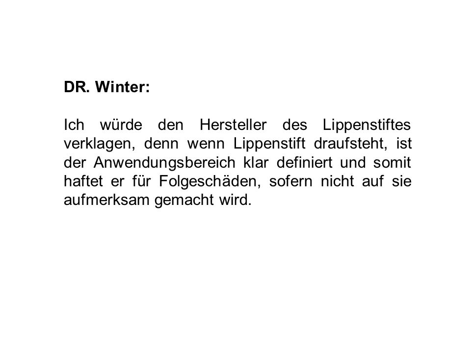 DR. Winter:
