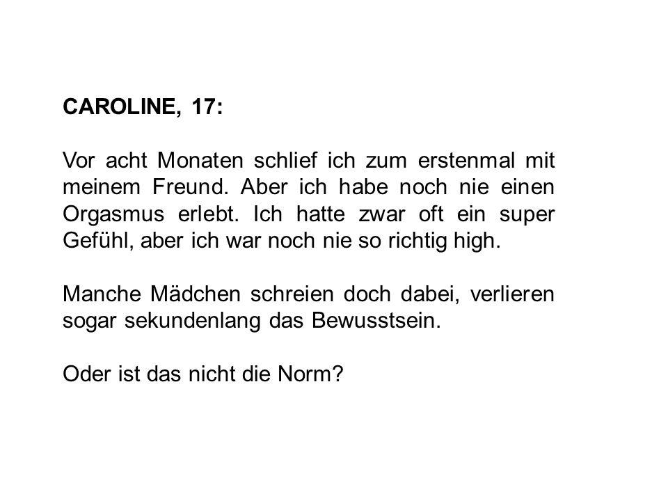 CAROLINE, 17: