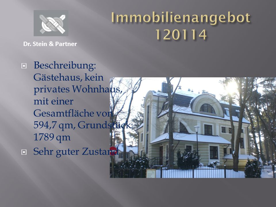 Immobilienangebot 120114 Dr. Stein & Partner.