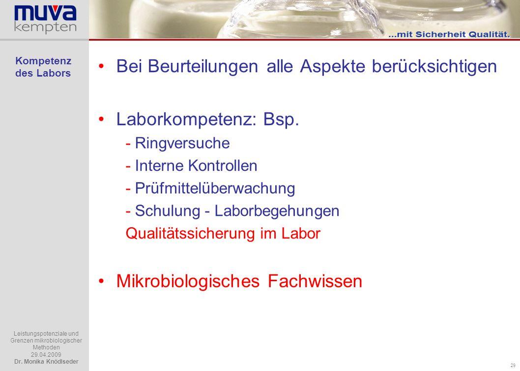 Bei Beurteilungen alle Aspekte berücksichtigen Laborkompetenz: Bsp.