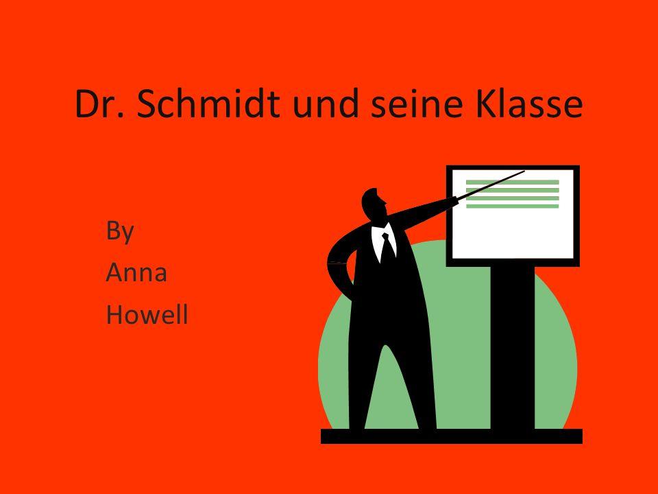Dr. Schmidt und seine Klasse