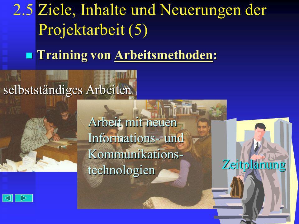 2.5 Ziele, Inhalte und Neuerungen der Projektarbeit (5)