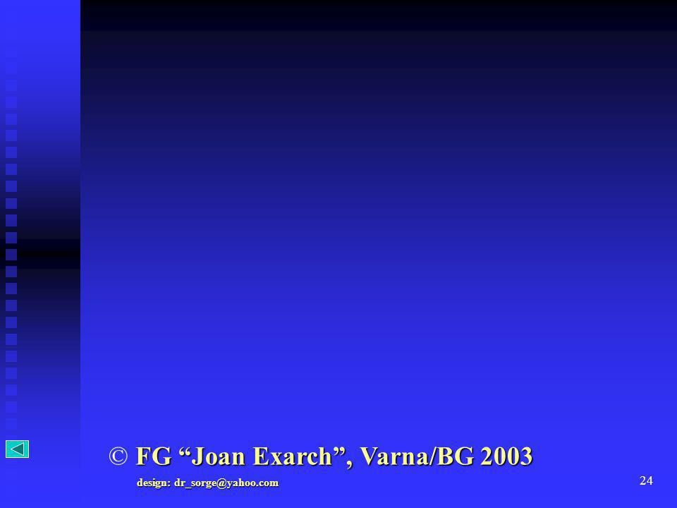 © FG Joan Exarch , Varna/BG 2003