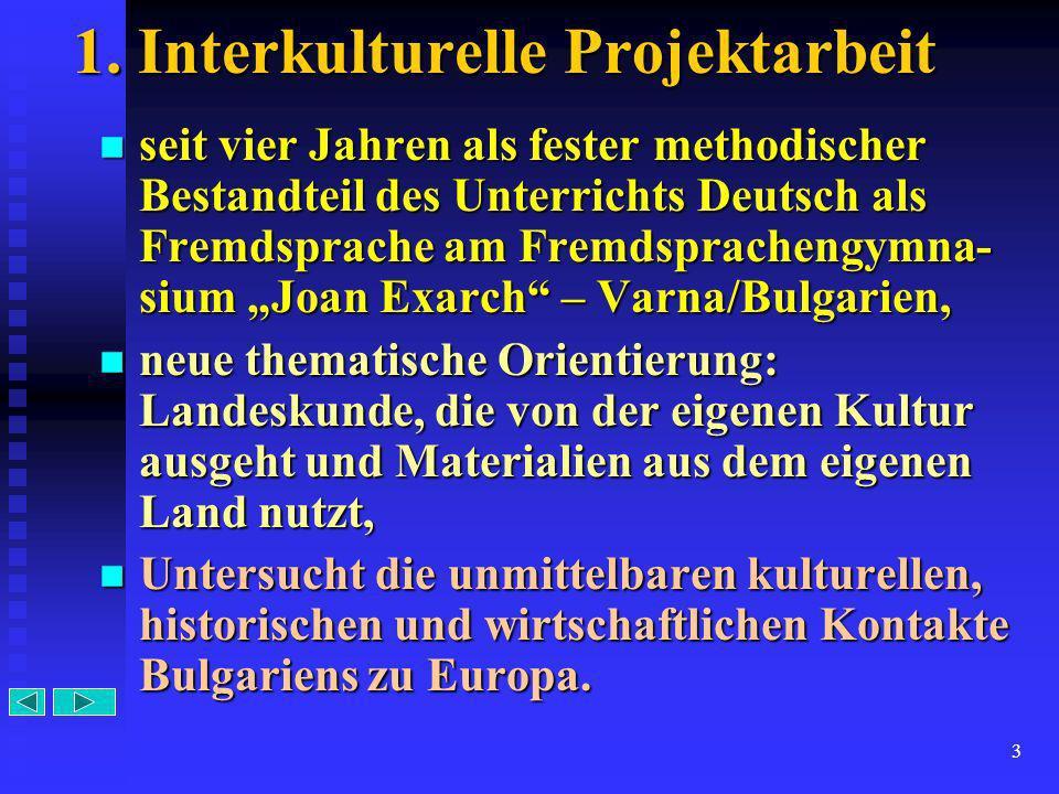 1. Interkulturelle Projektarbeit