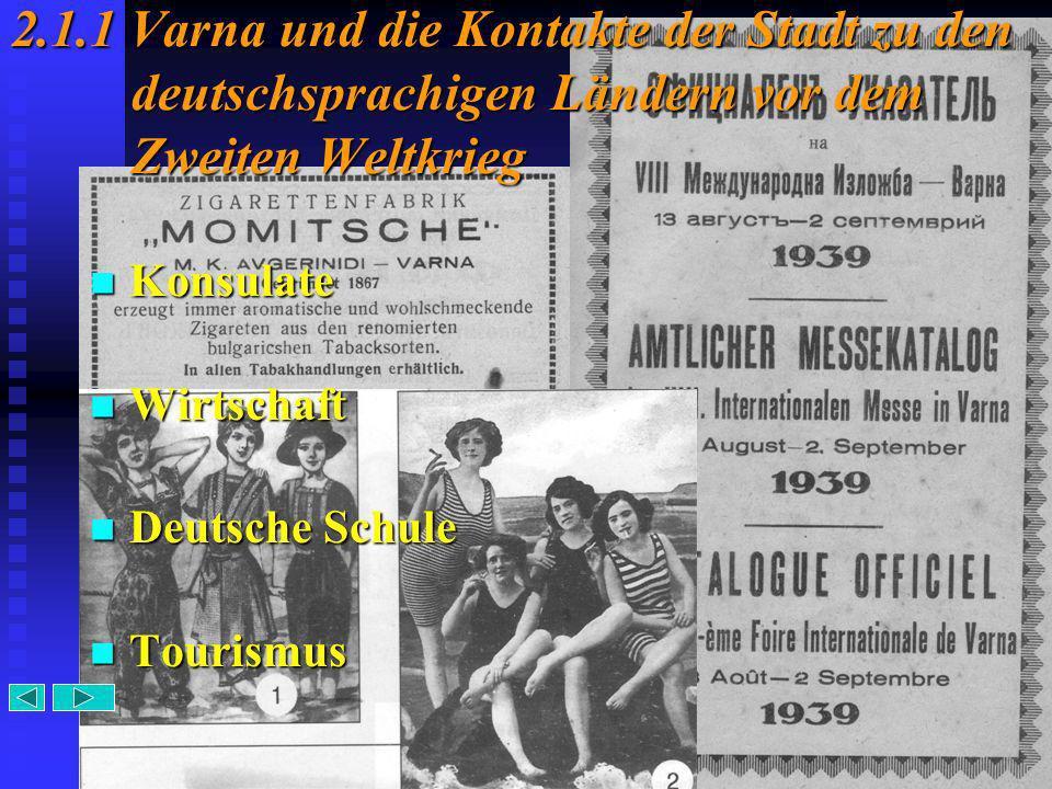 2.1.1 Varna und die Kontakte der Stadt zu den deutschsprachigen Ländern vor dem Zweiten Weltkrieg