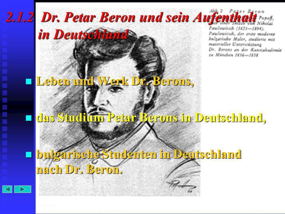 2.1.2 Dr. Petar Beron und sein Aufenthalt in Deutschland