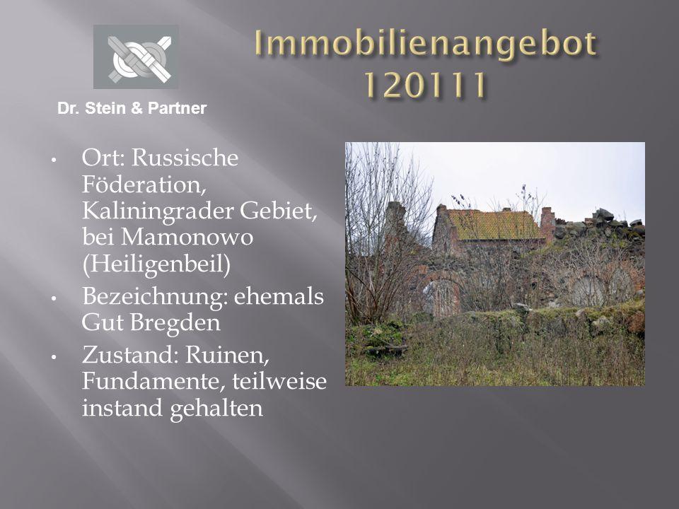 Immobilienangebot 120111 Dr. Stein & Partner. Ort: Russische Föderation, Kaliningrader Gebiet, bei Mamonowo (Heiligenbeil)
