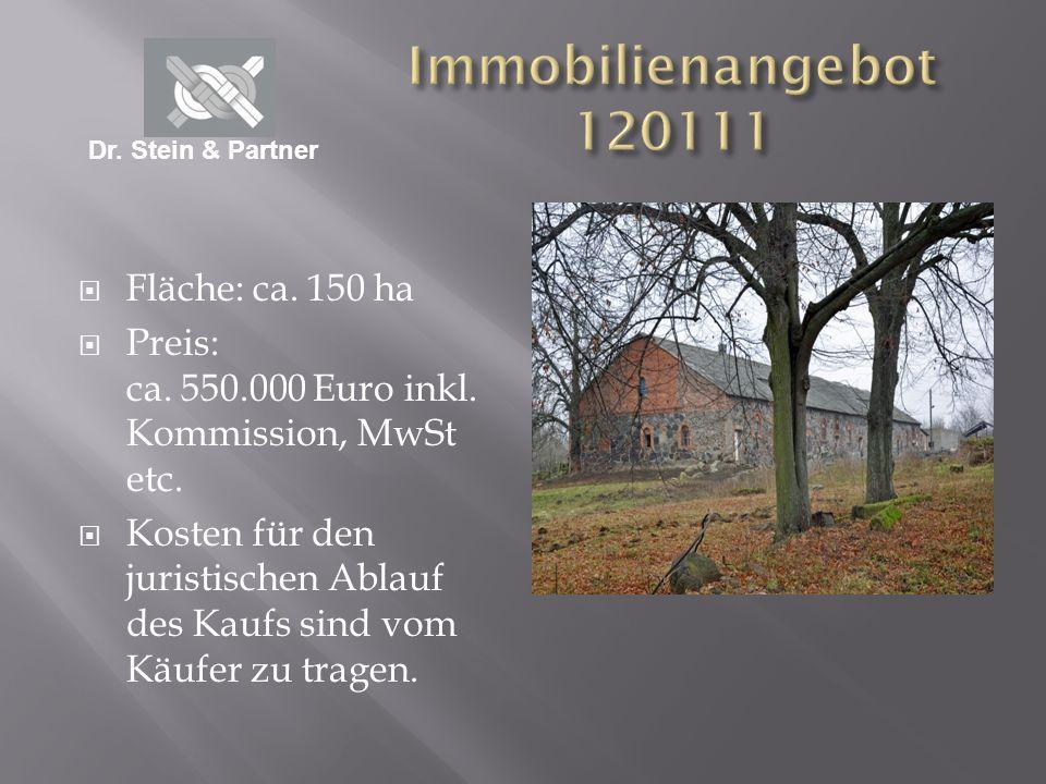 Immobilienangebot 120111 Fläche: ca. 150 ha