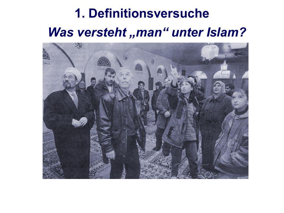 """Was versteht """"man unter Islam"""