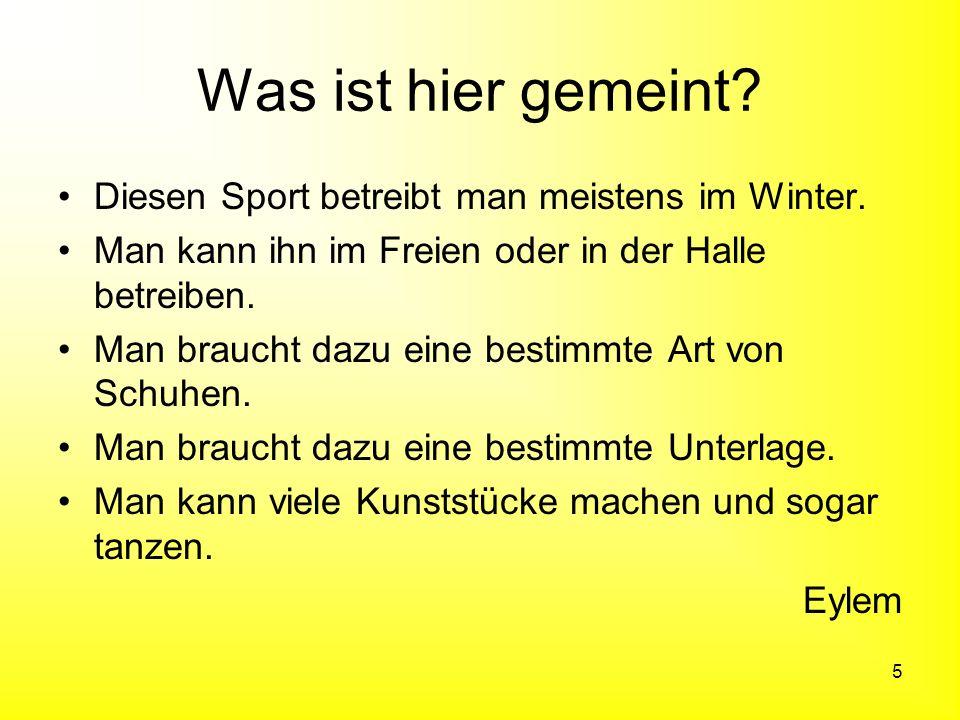 Was ist hier gemeint Diesen Sport betreibt man meistens im Winter.