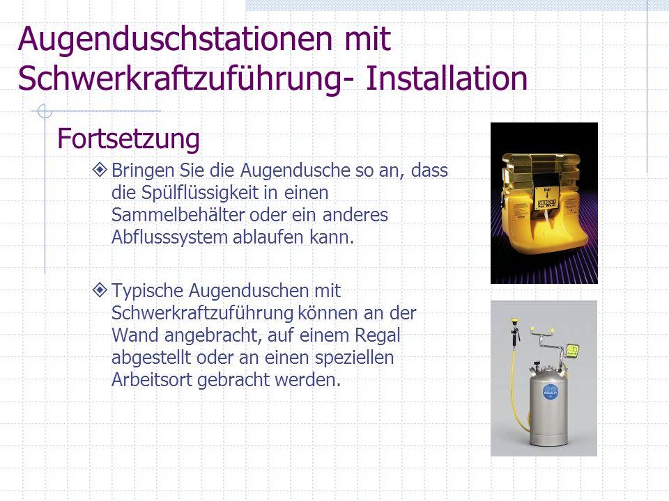 Augenduschstationen mit Schwerkraftzuführung- Installation