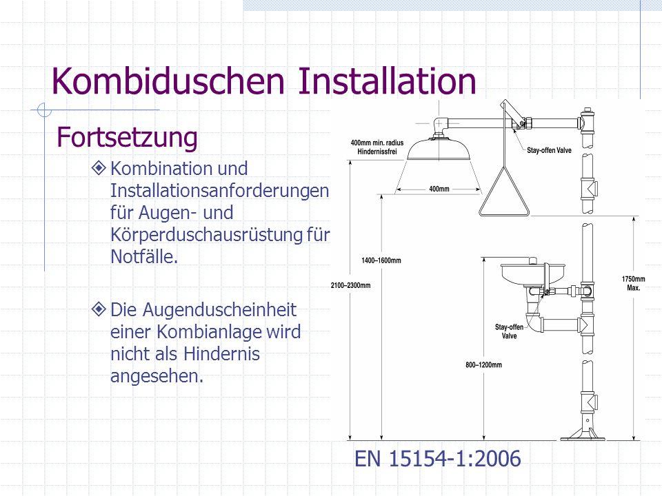Kombiduschen Installation