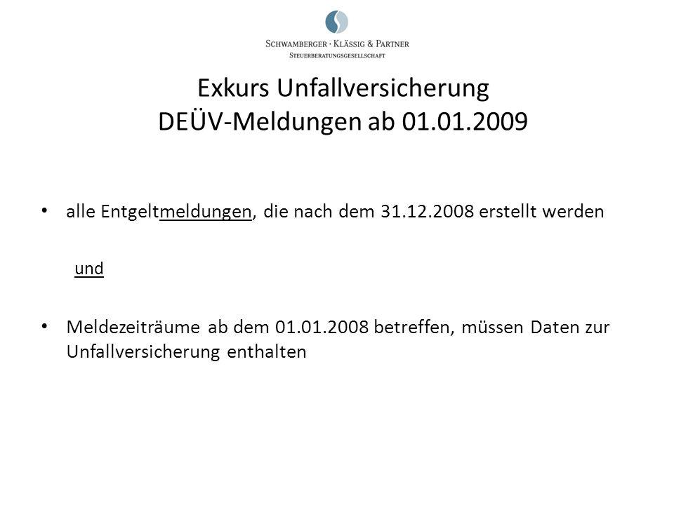 Exkurs Unfallversicherung DEÜV-Meldungen ab 01.01.2009
