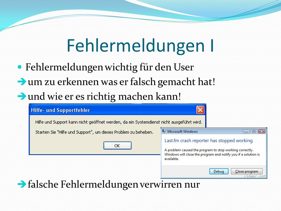 Fehlermeldungen I Fehlermeldungen wichtig für den User