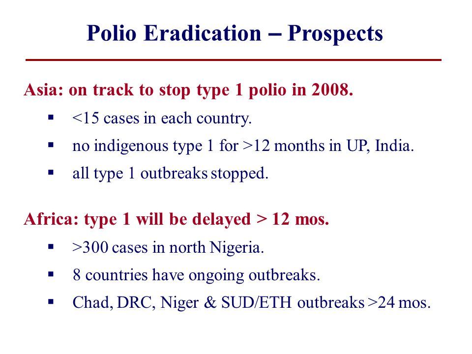 Polio Eradication – Prospects