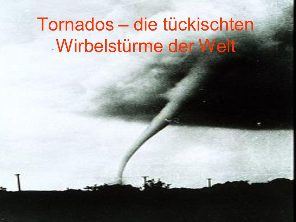 Tornados – die tückischten Wirbelstürme der Welt