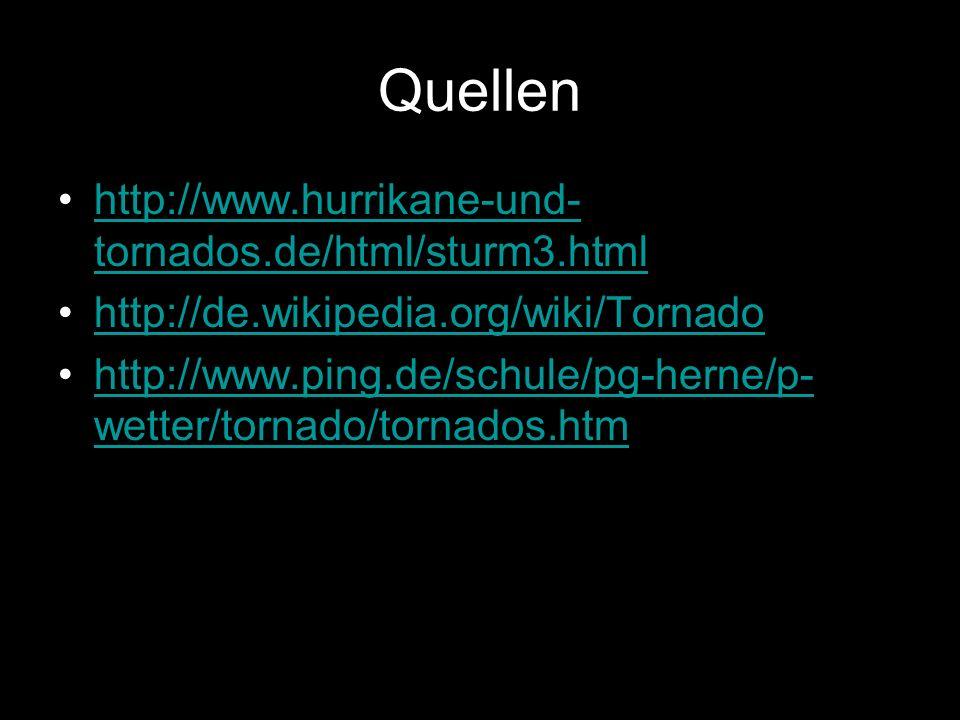 Quellen http://www.hurrikane-und-tornados.de/html/sturm3.html