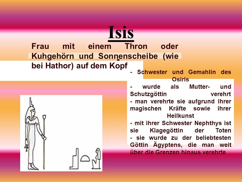 Isis Frau mit einem Thron oder Kuhgehörn und Sonnenscheibe (wie bei Hathor) auf dem Kopf