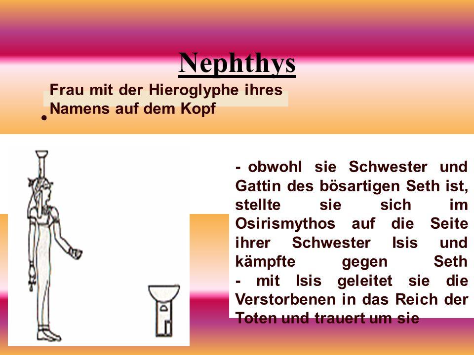 Nephthys Frau mit der Hieroglyphe ihres Namens auf dem Kopf