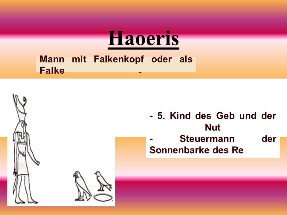 Haoeris Mann mit Falkenkopf oder als Falke