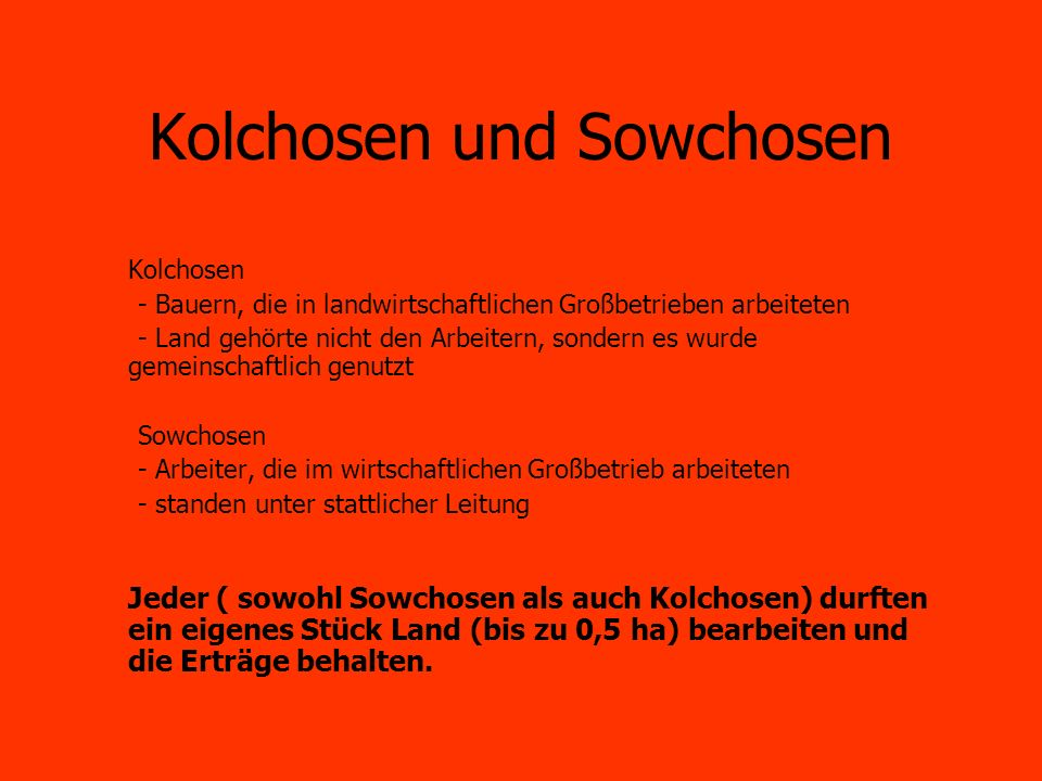 Kolchosen und Sowchosen