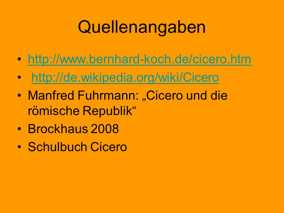 Quellenangaben http://www.bernhard-koch.de/cicero.htm