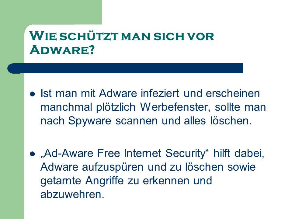 Wie schützt man sich vor Adware