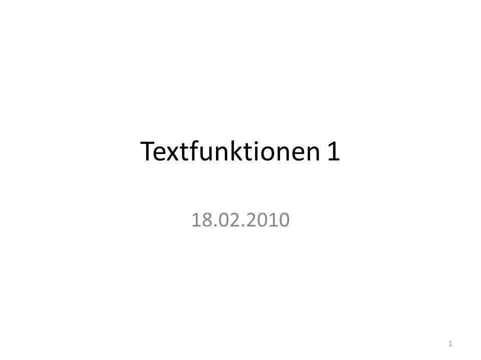 Textfunktionen 1 18.02.2010