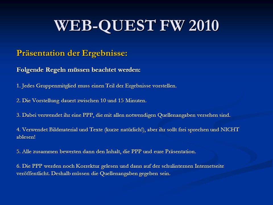 WEB-QUEST FW 2010 Präsentation der Ergebnisse: