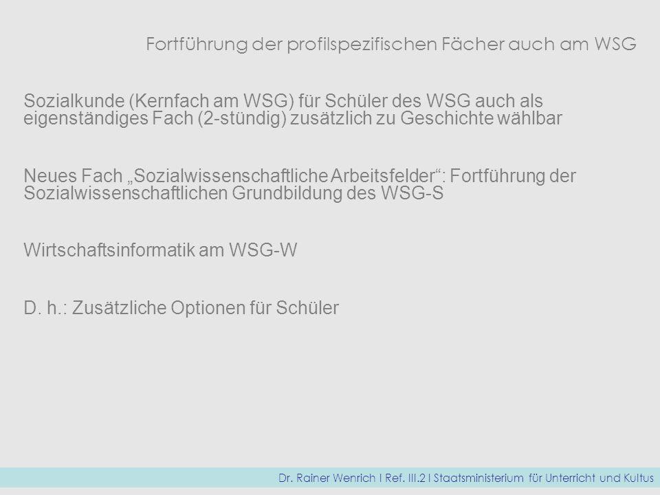 Fortführung der profilspezifischen Fächer auch am WSG