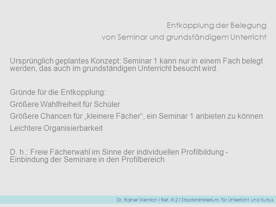 Entkopplung der Belegung von Seminar und grundständigem Unterricht