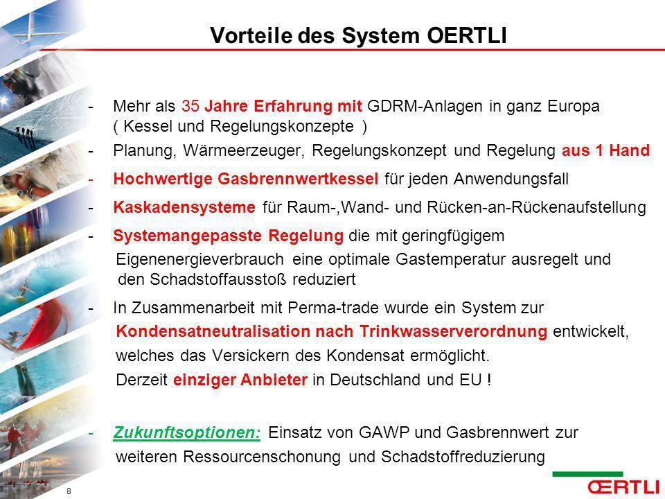 Vorteile des System OERTLI