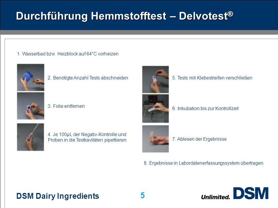 Durchführung Hemmstofftest – Delvotest®