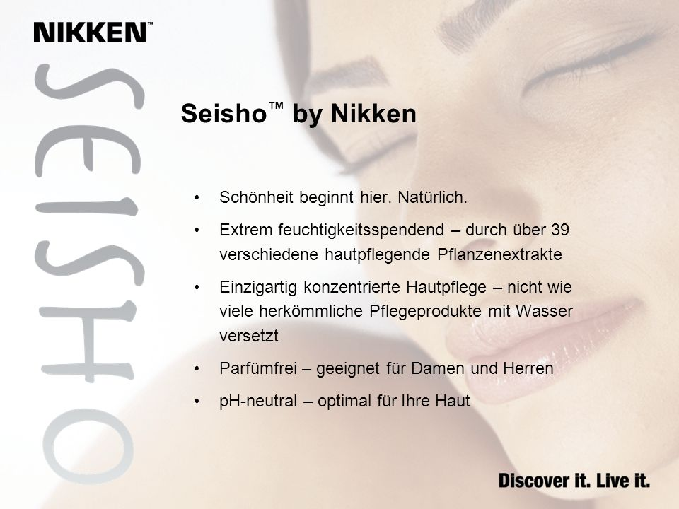 Seisho™ by Nikken Schönheit beginnt hier. Natürlich.