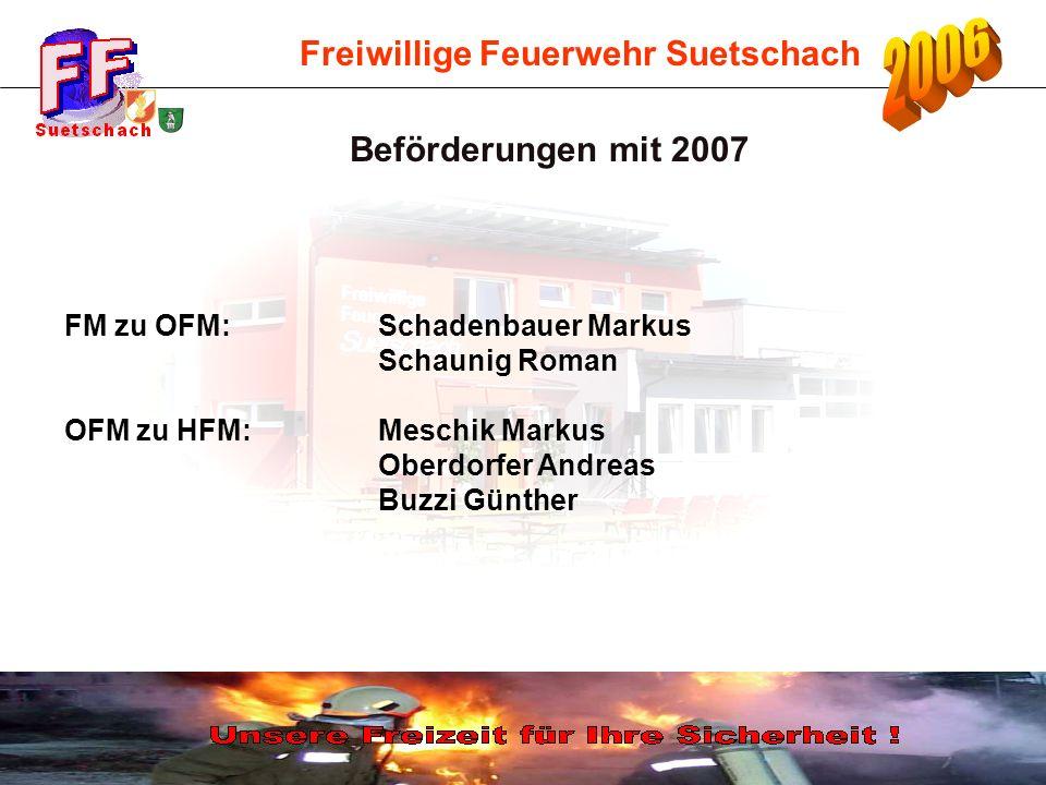 Beförderungen mit 2007 FM zu OFM: Schadenbauer Markus Schaunig Roman