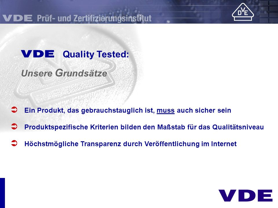 E Quality Tested: Unsere Grundsätze