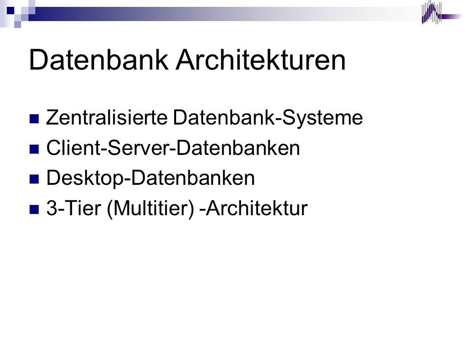 Datenbank Architekturen