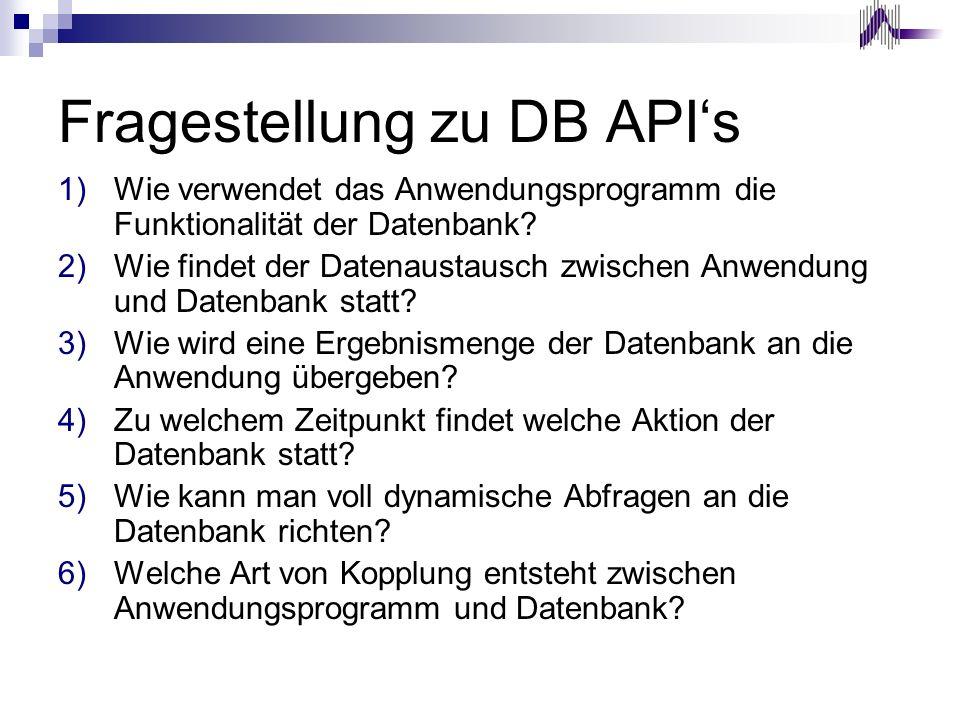 Fragestellung zu DB API's