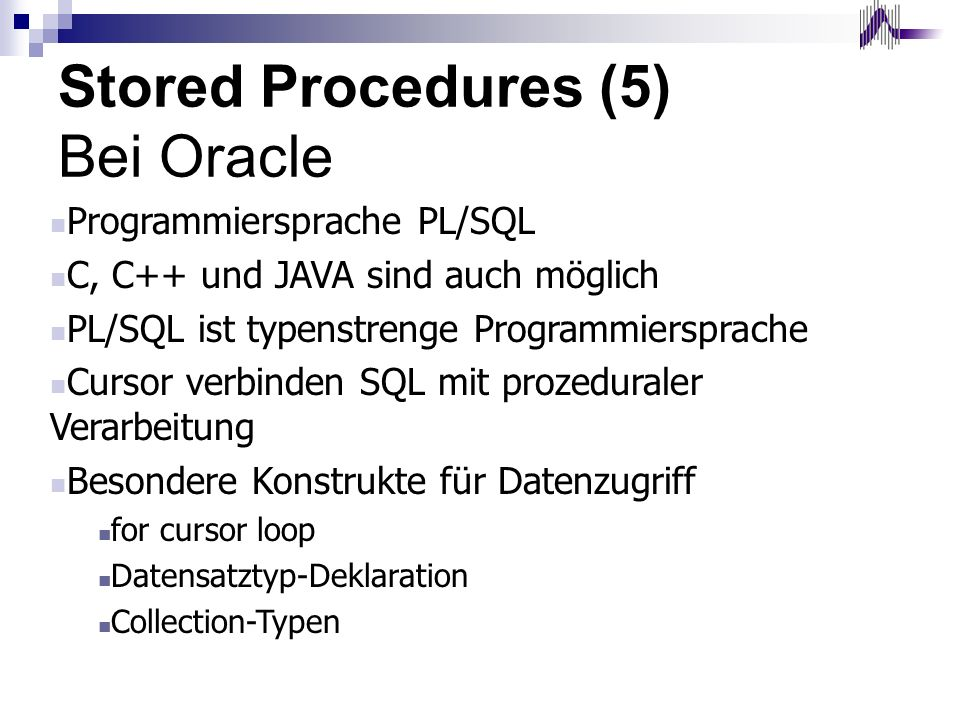 Stored Procedures (5) Bei Oracle