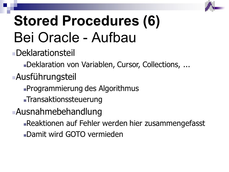 Stored Procedures (6) Bei Oracle - Aufbau