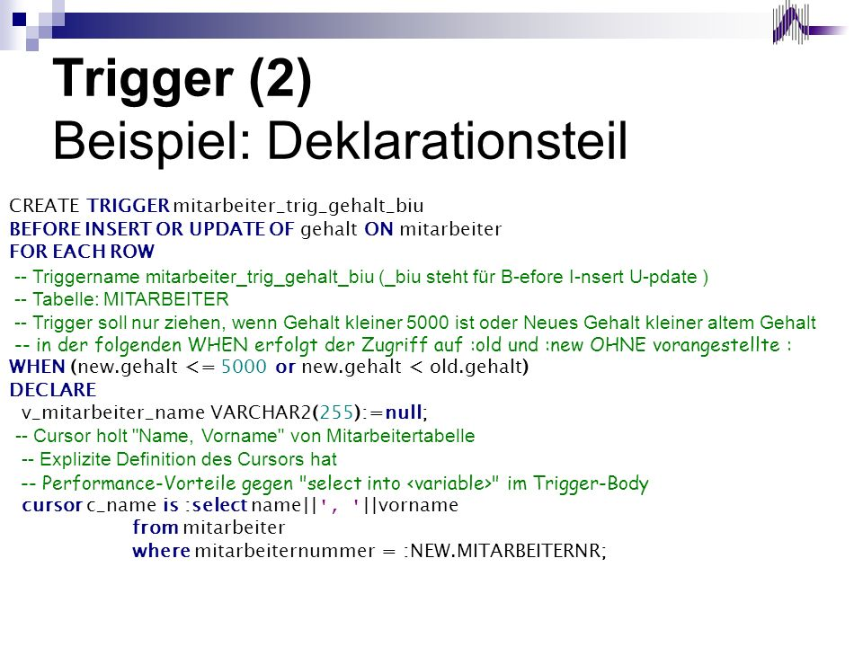 Trigger (2) Beispiel: Deklarationsteil